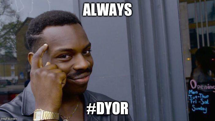 Always DYOR