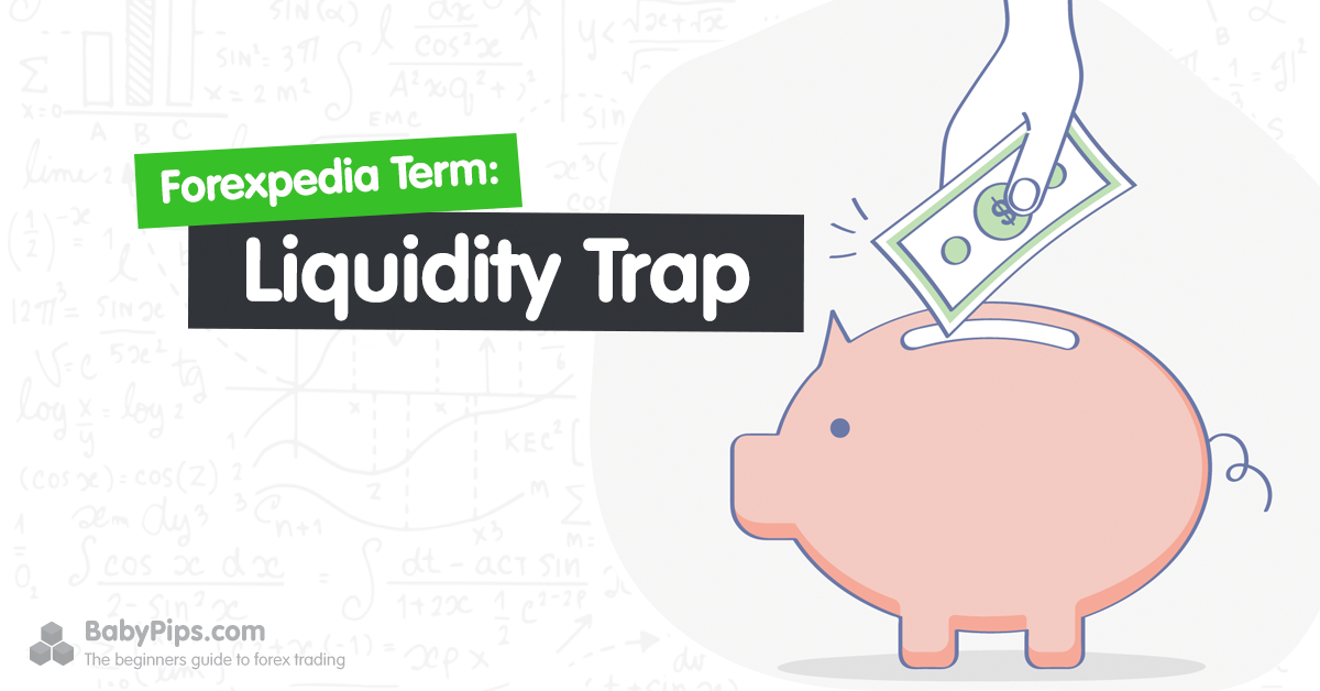 Liquidity Trap Definition